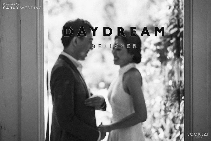 รีวิวงานแต่งในร้านอาหาร กับการตกแต่งงานให้เข้ากับข้อจำกัดสถานที่ @ Daydream Believer